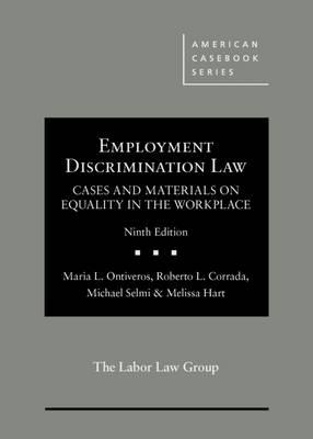 Employment Discrimination Law, Cases and Materials on Equality in the Workplace