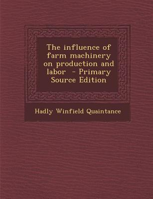 Influence of Farm Machinery on Production and Labor