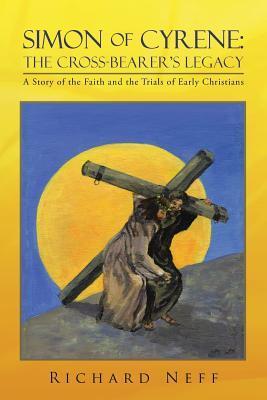 Simon of Cyrene the Cross-bearer's Legacy