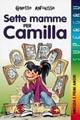 Sette mamme per Camilla