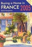 Buying a Home in France 2005, 5th Edition