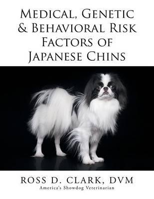 Medical, Genetic & Behavioral Risk Factors of Japanese Chins
