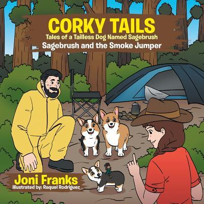 Corky Tails Tales of Tailless Dog Named Sagebrush