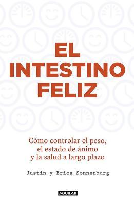 El intestino feliz / The Good Gut