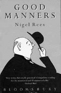 Bloomsbury Guide to Good Manners