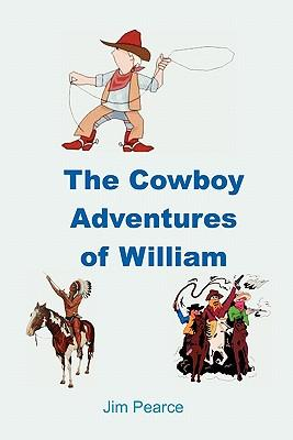 The Cowboy Adventures of William