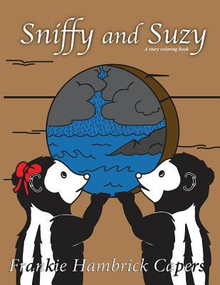Sniffy and Suzy