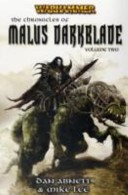Chronicles of Malus Darkblade