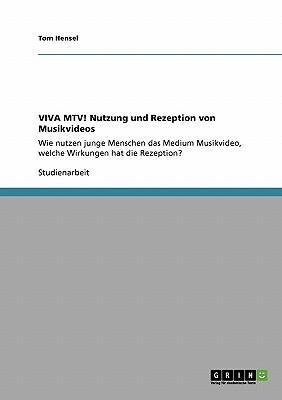 VIVA MTV! Nutzung und Rezeption von Musikvideos