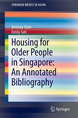 Housing for Older People in Singapore