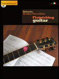 Flatpicking guitar. Ediz. bilingue. Con CD Audio