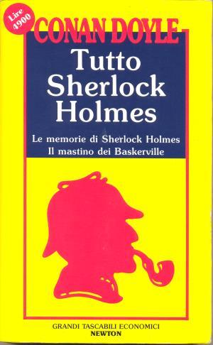 Tutto Sherlock Holmes**