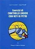 Esercizi di controllo logico con reti di Petri