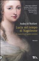 Lucia nel tempo di Napoleone. Ritratto di una grande veneziana
