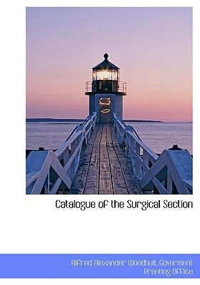 Catalogue of the Surgical Section