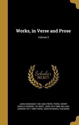WORKS IN VERSE & PROSE V03