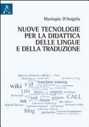 Nuove tecnologie per la didattica delle lingue e della traduzione