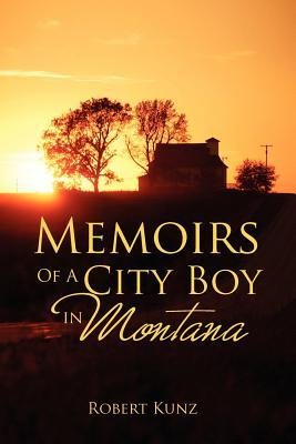 Memoirs of a City Boy in Montana