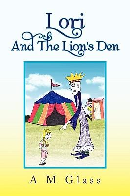 Lori and the Lion's Den