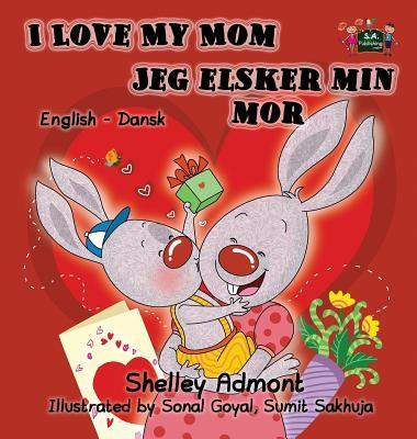 I Love My Mom Jeg elsker min mor