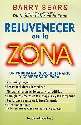 Rejuvenecer en la zona / The Anti-Aging Zone