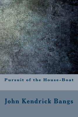 Pursuit of the House...