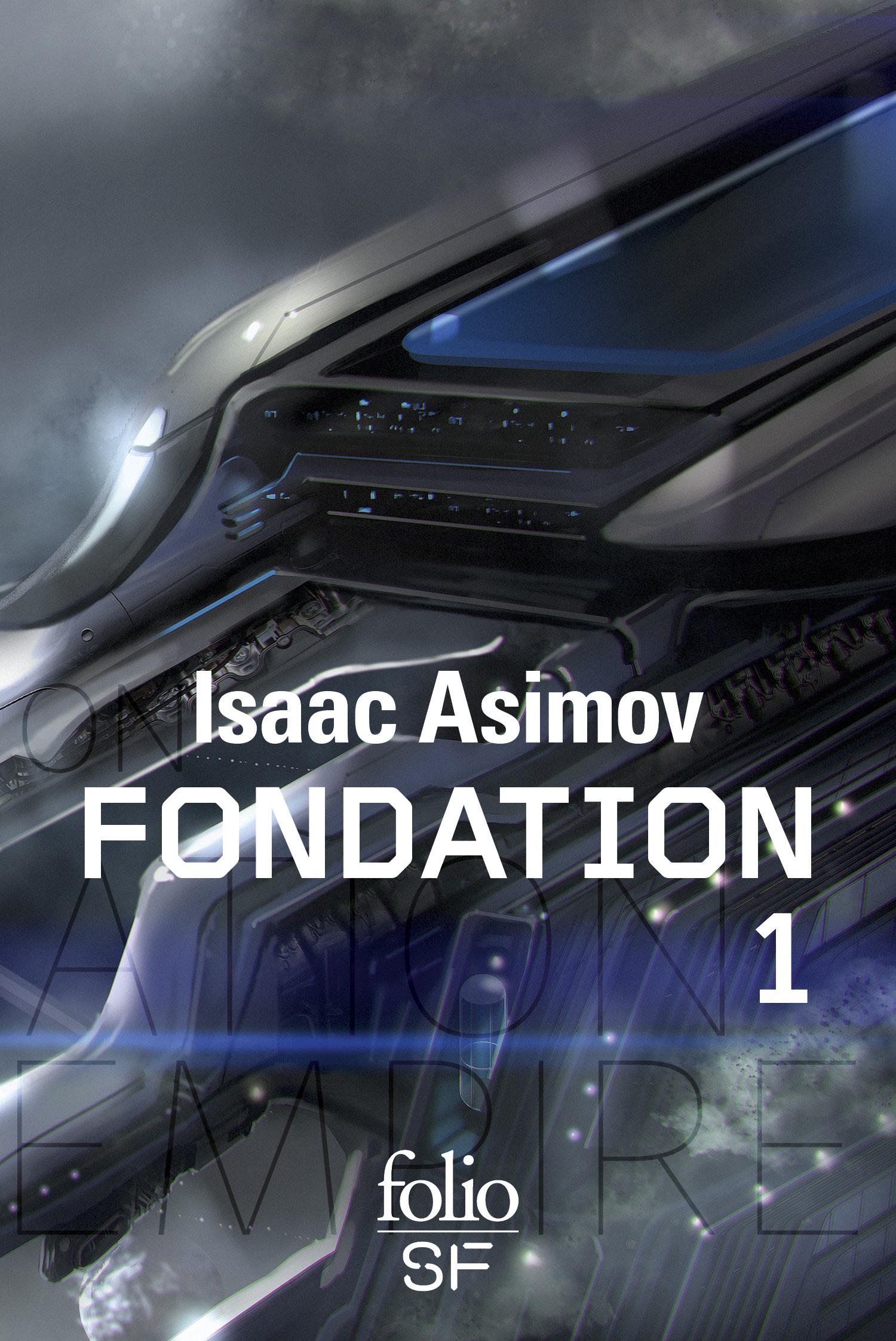 Fondation: romans, Tome 1