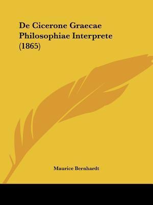 de Cicerone Graecae Philosophiae Interprete (1865)