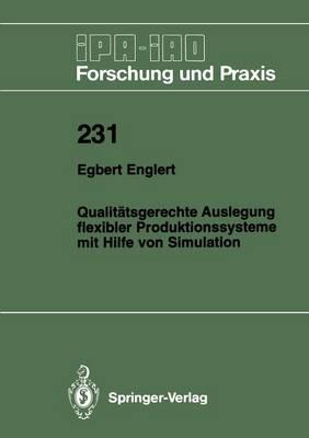 Qualitatsgerechte Auslegung Flexibler Produktionssysteme Mit Hilfe Von Simulation