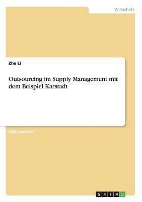 Outsourcing im Supply Management mit dem Beispiel Karstadt