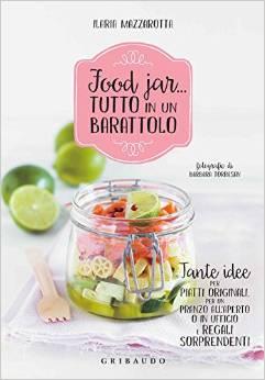 Food jar… tutto in un barattolo