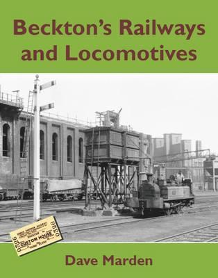 Beckton's Railways and Locomotives