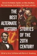 Best Alternate History of the 20th Centry