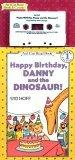 Happy Birthday, Danny and the Dinosaur! Book and Tape