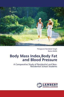 Body Mass Index,Body Fat and Blood Pressure