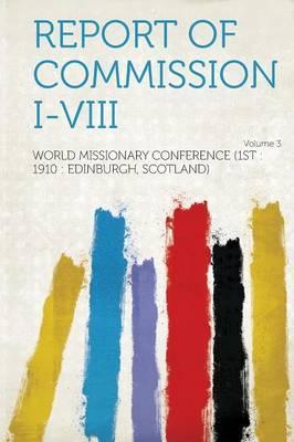 Report of Commission I-VIII Volume 3