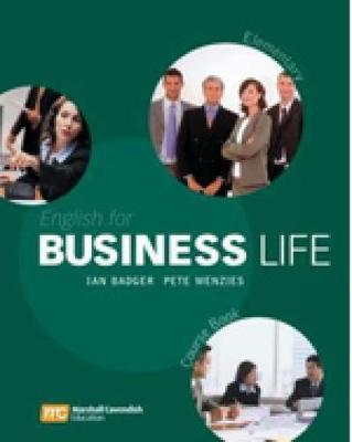 Business life. Elementary. Course book. Per le Scuole superiori