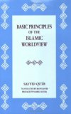 Basic Principles of Islamic Worldview