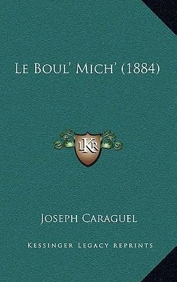Le Boul' Mich' (1884)