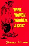 Wine, Women, Warren and Skis