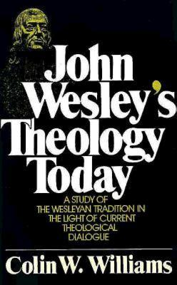 John Wesley's Theology Today