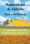 Haddenham and Aldreth Past and Present