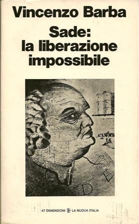 Sade: la liberazione impossibile