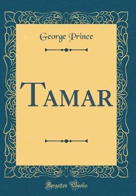 Tamar (Classic Reprint)