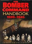 The Bomber Command handbook, 1939-1945
