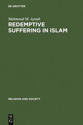 Redemptive Suffering in Islam