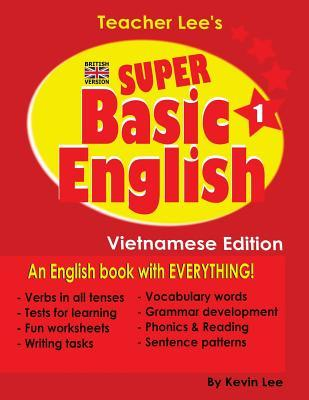 Teacher Lee's Super Basic English 1 - Vietnamese Edition (British Version)