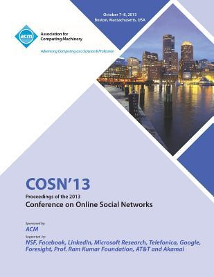 Cosn 13 Proceedings of the 2013 Conference on Online Social Networks