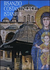 Bisanzio, Costantinopoli, Istanbul