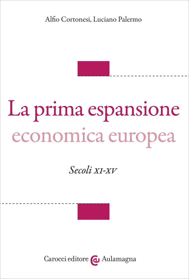La prima espansione economica europea